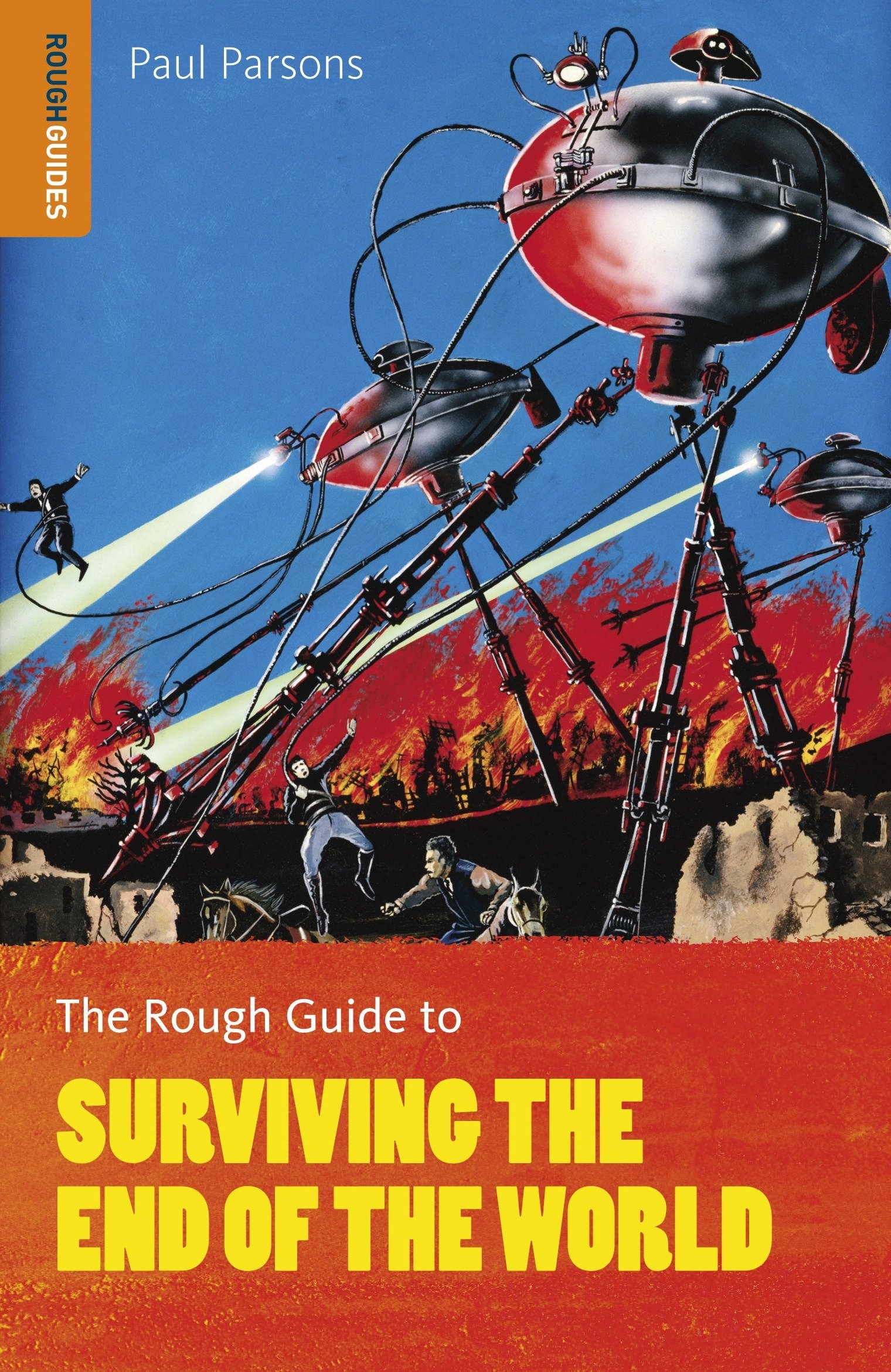 The Rough Guide to Surviving the End of the World (Rough Guides) PDF