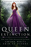 Queen of Extinction: A Dark Sleeping Beauty Retelling