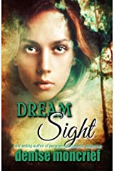 Dream Sight (Prescience Series Book 2) Kindle Edition