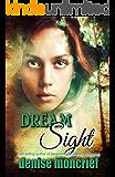 Dream Sight (Prescience Series Book 2)