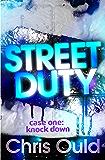 Street Duty, Case One: Knock Down: Street Duty (Book 1)