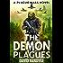The Demon Plagues: Alien Invasion #1 (Plague Wars Series Book 6)