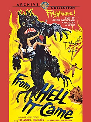 From Hell It Came directed by Dan Milner