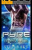 Pyre (Verian Mates) (A Sci Fi Alien Abduction Romance)