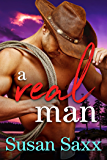 A Real Man: Sexy Small Town Military Romance (Real Men Book 1 & a Jack's Bay Short )