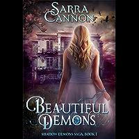 Beautiful Demons (The Shadow Demons Saga Book 1) (English Edition)