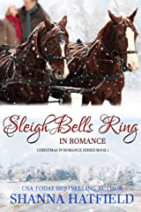 Sleigh Bells Ring in Romance (Christmas in Romance Book 1) Kindle Edition