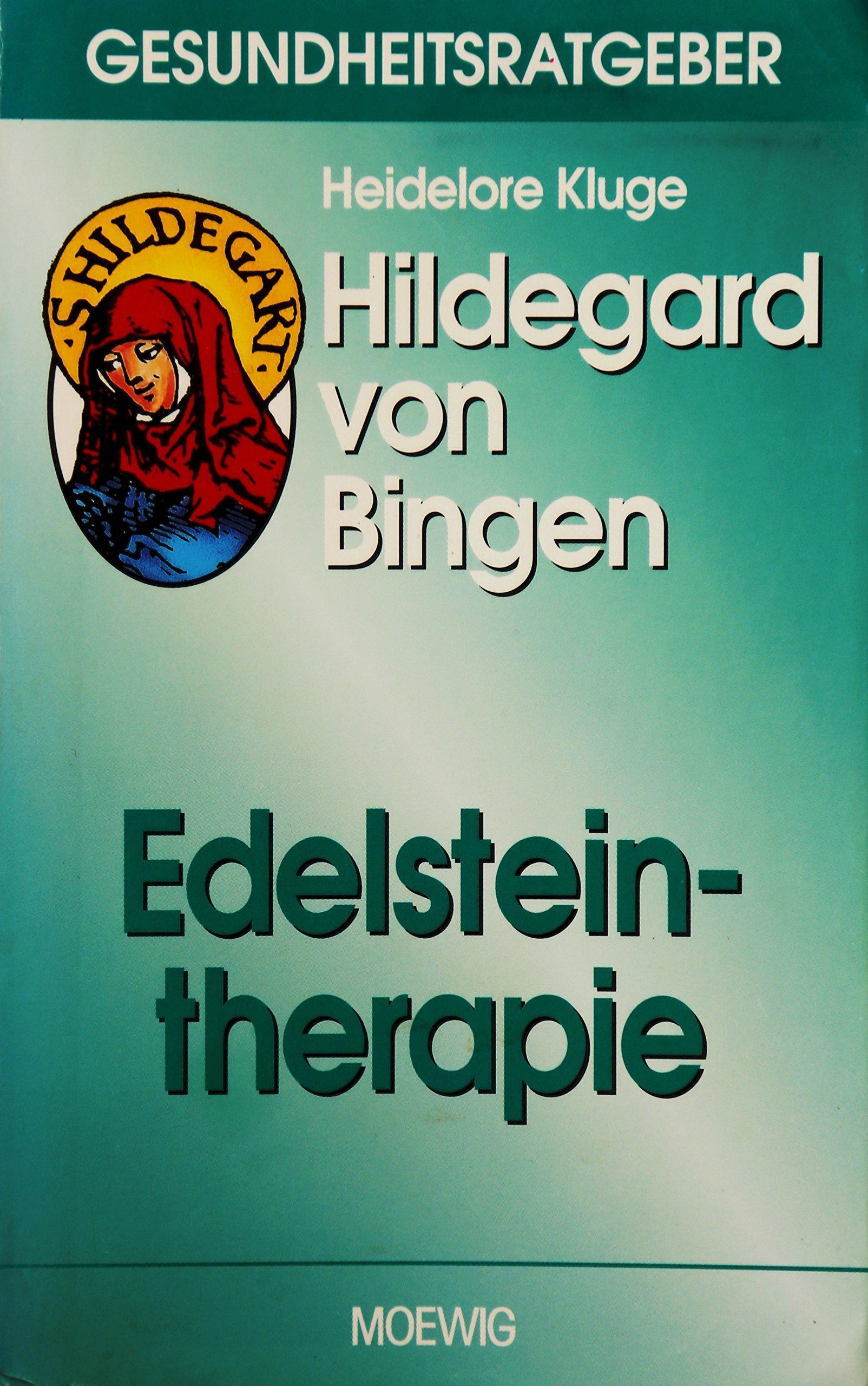 Hildegard von Bingen. Edelsteintherapie