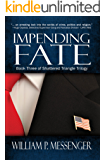 Impending Fate (Shattered Triangle Book 3)