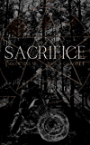 The Sacrifice: A Paranormal MC Romance
