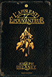 L'Épouvanteur, Tome 01 : L'apprenti-Épouvanteur (French Edition)