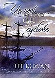 Un vent de changement et Œil du cyclone (Série Royal Navy t. 2)