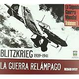 Blitzkrieg-Guerra relampago 1939-1941 (TESOROS DE LA HISTORIA)
