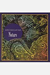 Super Scratch Art Pads: Nature Paperback