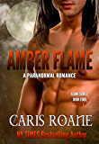 Amber Flame: A Paranormal Romance (The Flame Series Book 4)