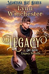 Legacy: Montana Sky Series (Dry Bayou Legacy Book 1) Kindle Edition