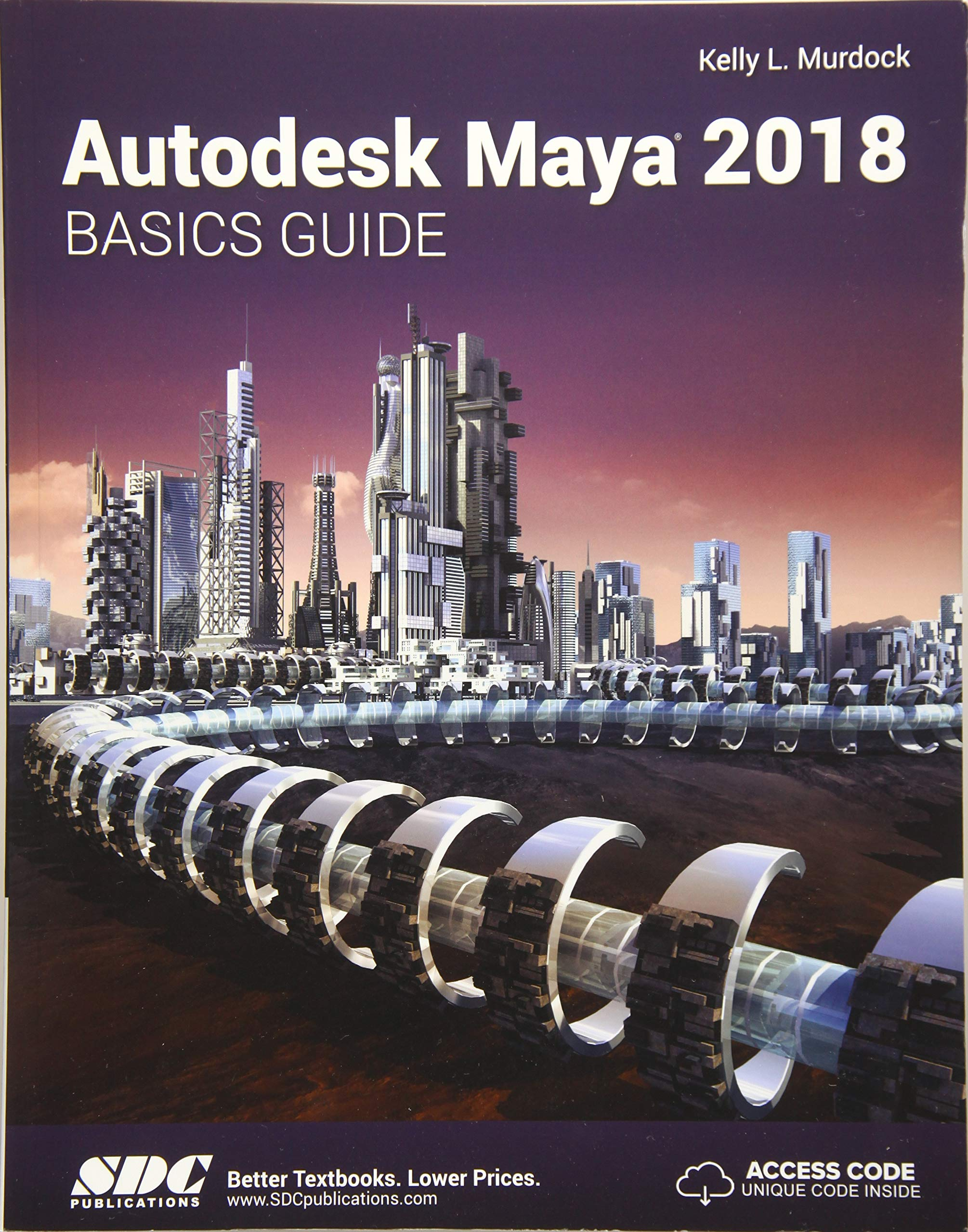 Autodesk Maya 2018 Basics Guide: Amazon co uk: Kelly Murdoch