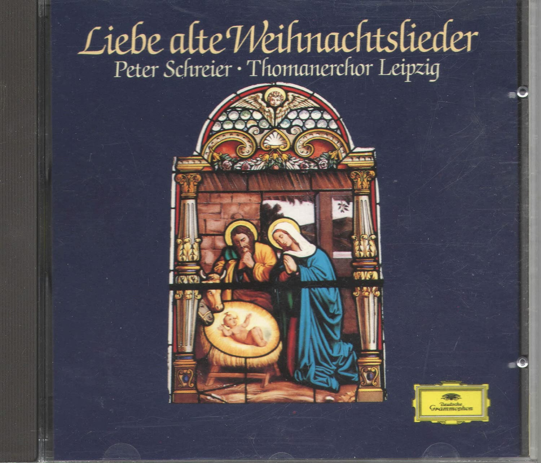 Liebe alte Weihnachtslieder - Peter Schreier, Thomanerchor Leipzig ...