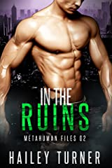 In the Ruins (Metahuman Files Book 2) Kindle Edition