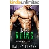 In the Ruins (Metahuman Files Book 2)