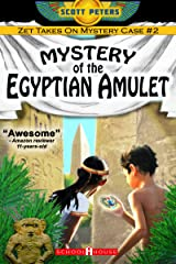 MYSTERY OF THE EGYPTIAN AMULET: Kids Ancient Adventure (Kid Detective Zet Book 2) Kindle Edition