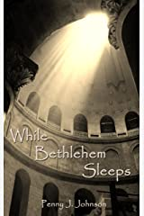 While Bethlehem Sleeps Kindle Edition