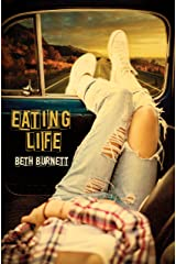 Eating Life Kindle Edition