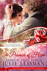 The Promise of Hope: An O'Connor Christmas Novella (NOTE: Edgy Inspirational) Kindle Edition