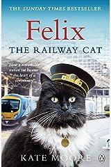 Felix The Railway Cat Paperback
