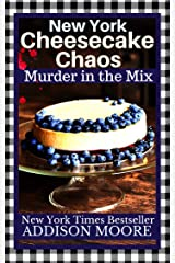 New York Cheesecake Chaos (MURDER IN THE MIX Book 8) Kindle Edition