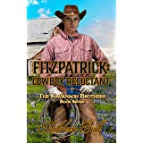 Fitzpatrick: Cowboy Reluctant: Christian Historical Western (The Kavanagh Brothers Book 7)