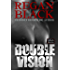 Double Vision (Unknown Identities Book 2)