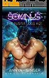 Somnus: M/M Sci-Fi Romance (The Regina Logs Book 1)