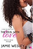 The Deal with Love (One on One)