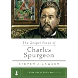 The Gospel Focus of Charles Spurgeon
