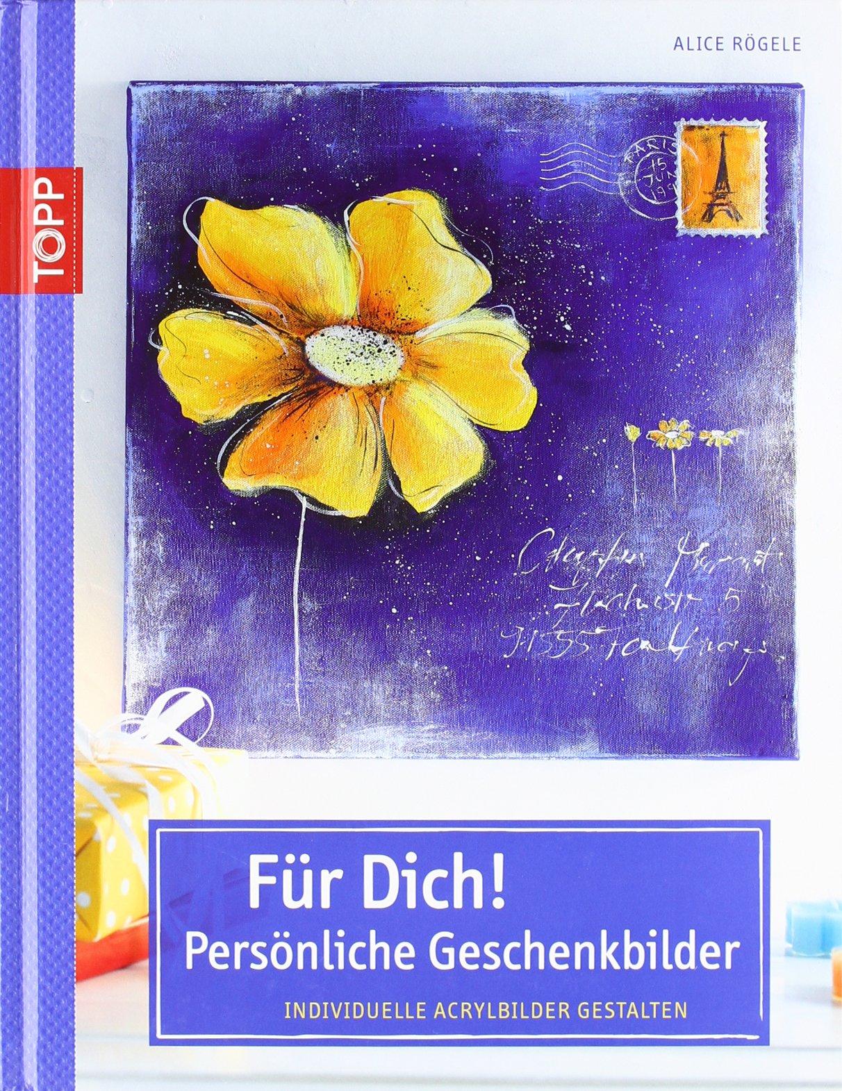 Für Dich! Persönliche Geschenkbilder: Individuelle Acrylbilder gestalten