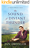 The Sound of Distant Thunder (The Amish of Weaver's Creek Book #1)