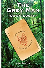 The Grey Man- Down South Kindle Edition