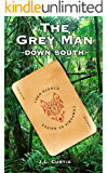 The Grey Man- Down South