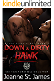 Down & Dirty: Hawk (Dirty Angels MC Book 3)