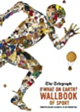 The What on Earth? Wallbook of Sport: From the Ancient Olympics to the Present Day