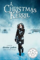A Christmas Kerril: A sweet romance young adult retelling of the Dickens Classic. Kindle Edition