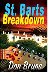 St. Barts Breakdown (The Mick Sever Music Series Book 2)