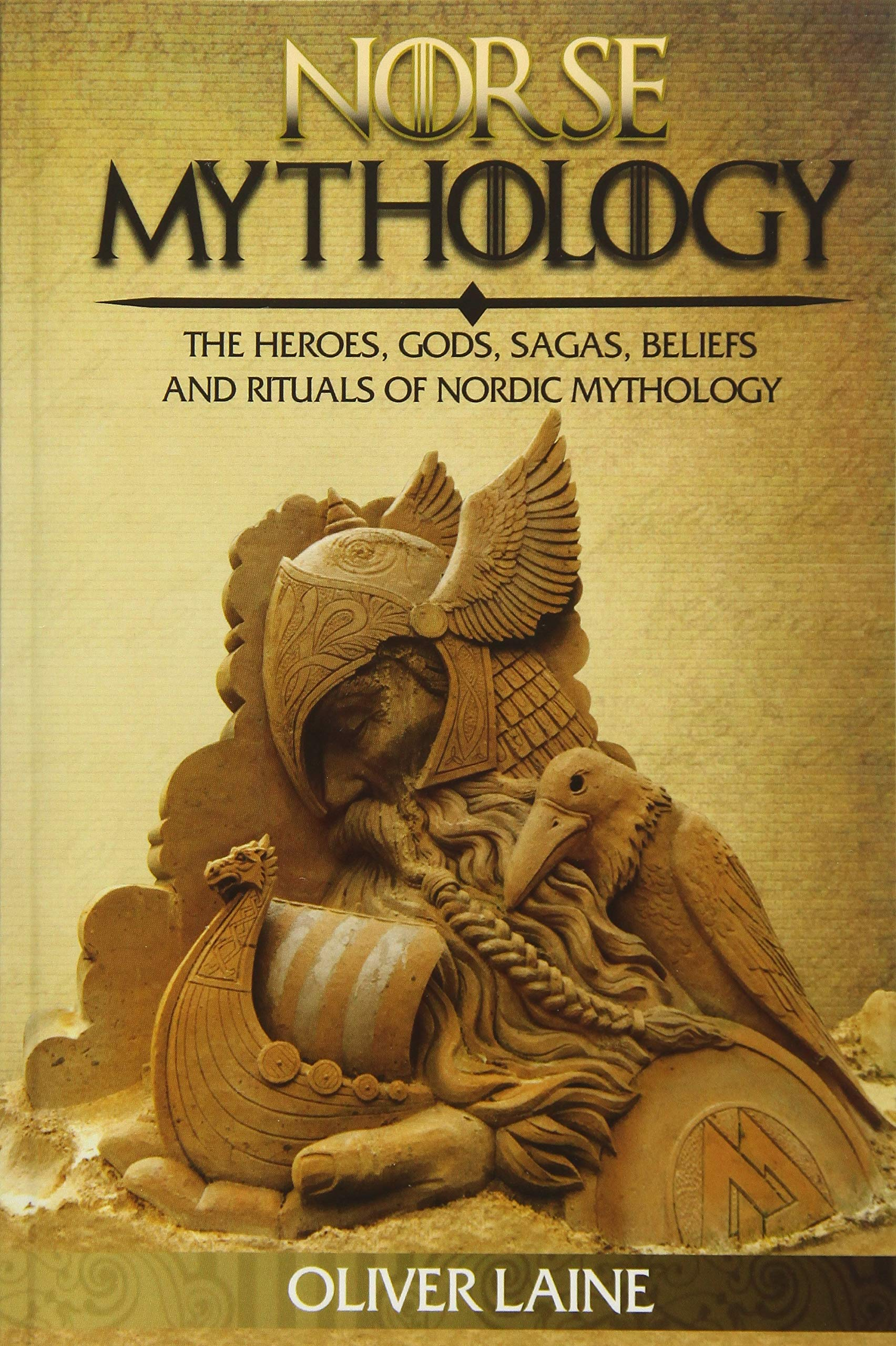 The Norse Myths A Guide to Viking and Scandinavian Gods and Heroes