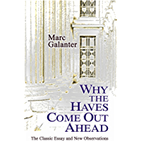 Why the Haves Come Out Ahead: The Classic Essay and New Observations (English Edition)
