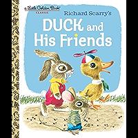 Duck and His Friends (Little Golden Book)