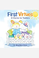 First Virtues (padded cover): 12 Stories for Toddlers Hardcover