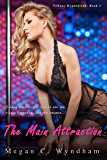 The Main Attraction: Tiffany Hypnotized: Book 1