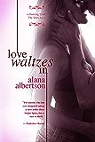 Love Waltzes In