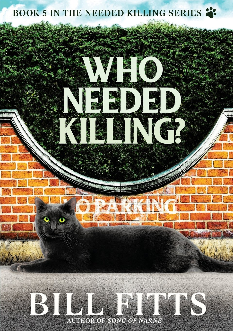 Download Who Needed Killing? (Needed Killing Series) ebook
